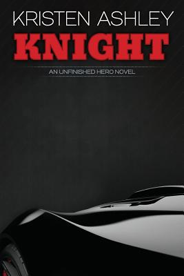 Image for Knight #1 Unfinished Hero