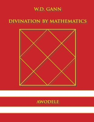 Image for W.D. Gann: Divination By Mathematics