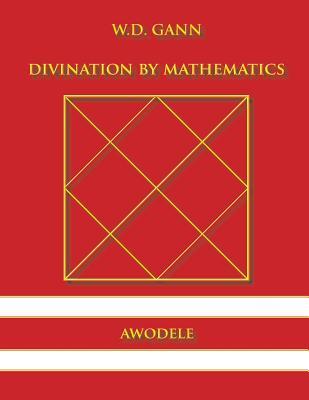 Image for W.D. Gann: Divination By Mathematics