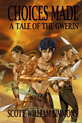Image for Choices Made - A Tale of the Gwerin