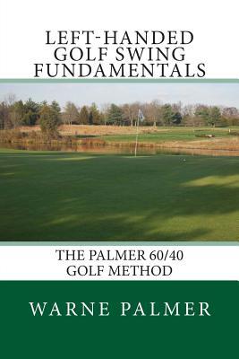 Left-Handed Golf Swing Fundamentals, Palmer, Warne