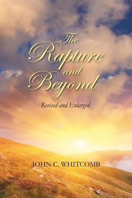 Image for The Rapture and Beyond: Whitcomb Ministries Edition