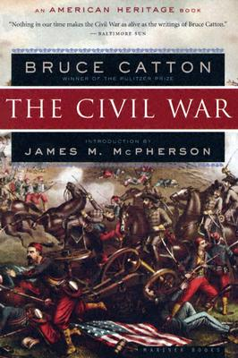 "Civil War (American Heritage Books), ""Catton, Bruce"""