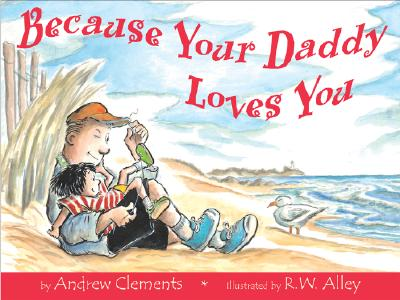 Image for Because Your Daddy Loves You