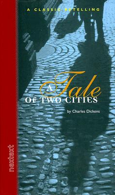 Image for Holt McDougal Library, High School Nextext: Individual Reader A Tale Of Two Cities (Nextext Classic Retelling) 2001