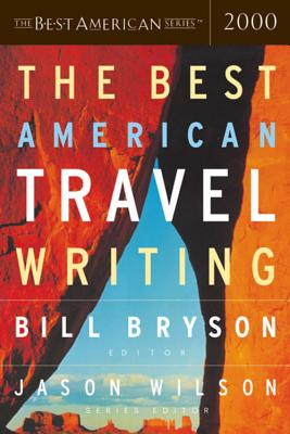 The Best American Travel Writing 2000, Bryson, Bill [editor]