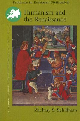 Image for Humanism and the Renaissance (Problems in European Civilization)