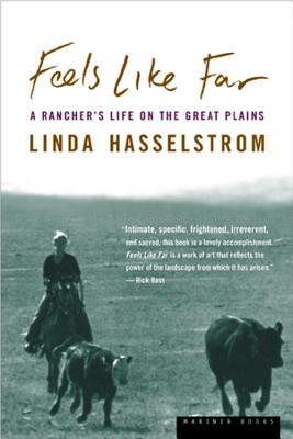 Feels Like Far, Hasselstrom, Linda M.