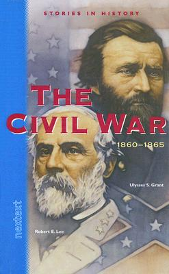 Image for The Civil War: 1860-1865 (Stories in History)