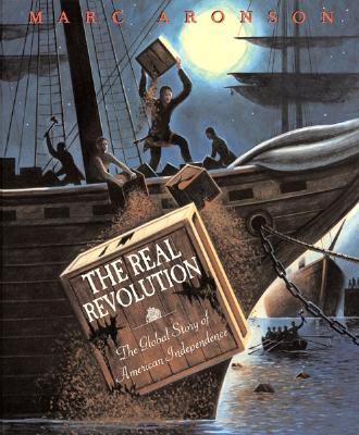 Image for The Real Revolution: The Global Story of American Independence
