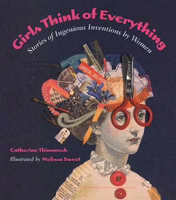 Image for Girls Think of Everything: Stories of Ingenious Inventions by Women