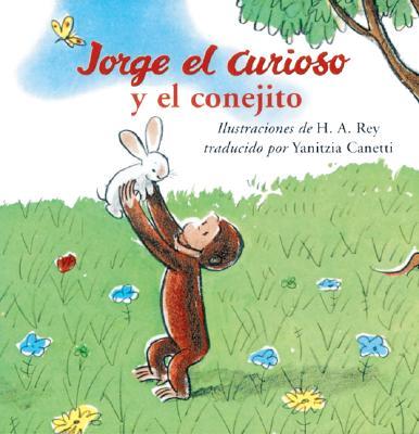 """Jorge el Curioso y el Conejito, """"Rey, H. A."""""""