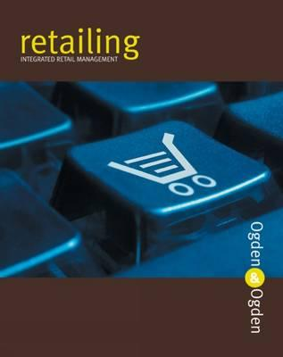 Image for Retailing: Integrated Retail Management