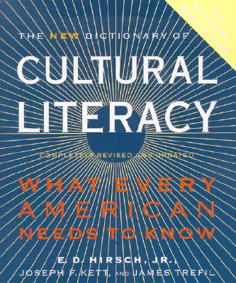 Image for The New Dictionary of Cultural Literacy: What Every American Needs to Know