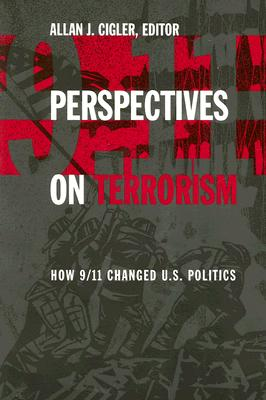Perspectives on Terrorism : A Reader, ALLAN J. CIGLER