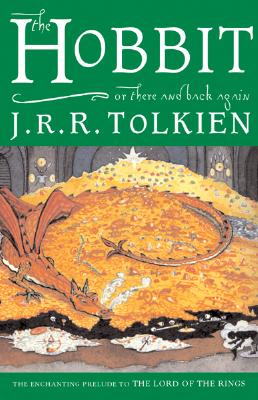Hobbit : Or There and Back Again, J. R. TOLKIEN