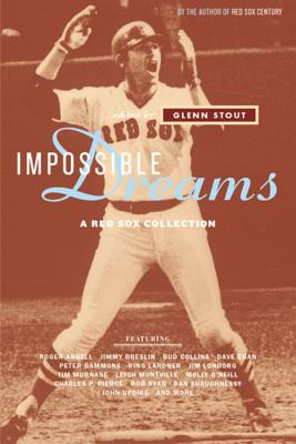 Image for IMPOSSIBLE DREAMS : A RED SOX COLLECTION