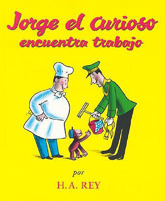 Image for Jorge el Curioso Encuentra Trabajo (Curious George) (Spanish Edition)