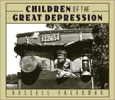 "Children of the Great Depression (Golden Kite Awards), ""Freedman, Russell"""