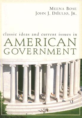 Image for Classic Ideas and Current Issues in American Government