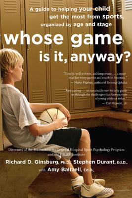 Whose Game Is It, Anyway?: A Guide To Helping Your, Baltzell, Amy