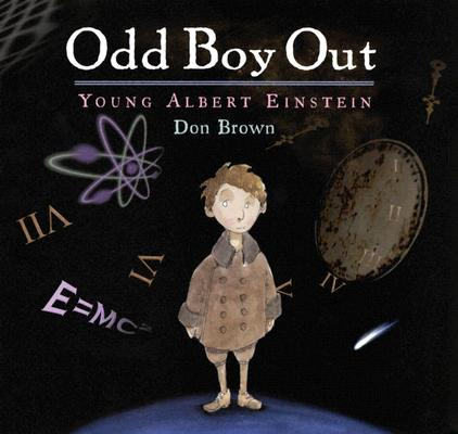 Image for Odd Boy Out: Young Albert Einstein (Bccb Blue Ribbon Nonfiction Book Award (Awards))