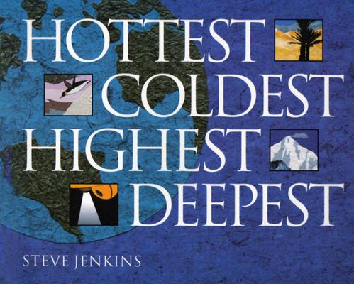 Hottest, Coldest, Highest, Deepest, Jenkins, Steve