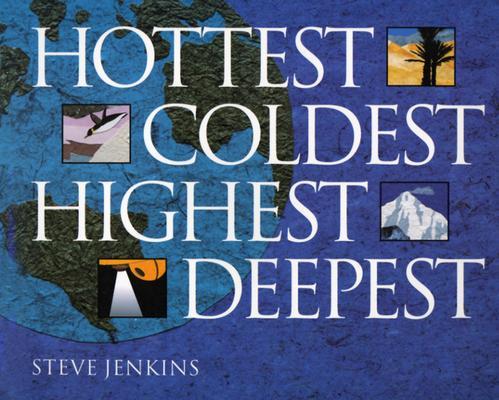 Image for HOTTEST COLDEST HIGHEST DEEPEST