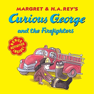 "Curious George and the Firefighters, ""H. A. Rey, Margret Rey"""