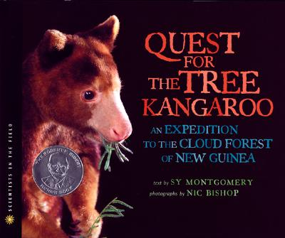 """Quest for the Tree Kangaroo: An Expedition to the Cloud Forest of New Guinea (Scientists in the Field Series), """"Montgomery, Sy"""""""