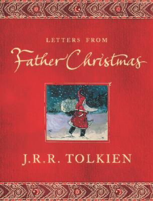 Letters From Father Christmas, J. R. TOLKIEN, BAILLIE TOLKIEN