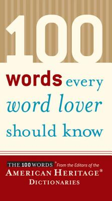 Image for 100 Words Every Word Lover Should Know
