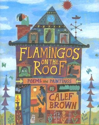 Image for Flamingos on the Roof: Poems and Paintings