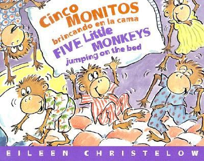 "Cinco Monitos Brincando en la Cama/Five Little Monkeys Jumping on the Bed (Five Little Monkeys Picture Books) (Spanish Edition), ""Christelow, Eileen"""