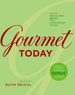Image for Gourmet Today: More than 1000 All-New Recipes for the Contemporary Kitchen