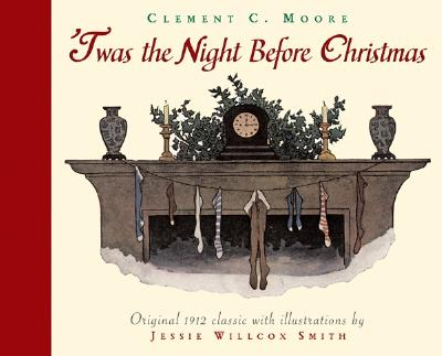 'Twas the Night Before Christmas (Holiday Classics), Clement Clarke Moore