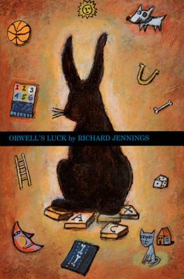 Orwell's Luck, Richard W. Jennings