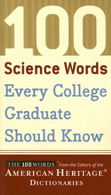Image for 100 Science Words Every College Graduate Should Know (First Edition)