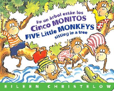 "En un Arbol Estan los Cinco Monitos / Five Little Monkeys Sitting in a Tree (Spanish Edition), ""Christelow, Eileen"""