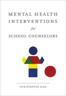 Image for Mental Health Interventions for School Counselors (School Counseling)