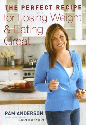 """The Perfect Recipe for Losing Weight and Eating Great, """"Anderson Executive Editor, Pam"""""""