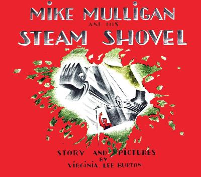 Image for Mike Mulligan and His Steam Shovel: Board Book Edition