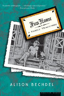 "Fun Home: A Family Tragicomic, ""Bechdel, Alison"""