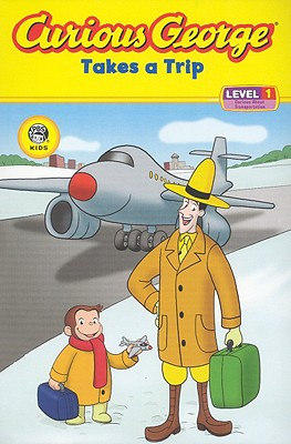 Curious George Takes a Trip (Curious George Early Readers), H. A. Rey