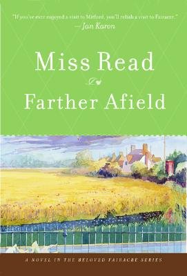"""Farther Afield (The Fairacre Series #11), """"Read, Miss"""""""
