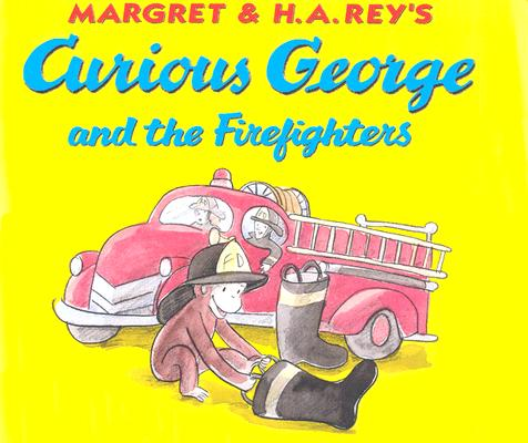 Curious George and the Firefighters: Lap Edition, Rey, H. A.; Hines, Anna Grossnickle