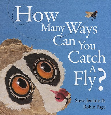 """How Many Ways Can You Catch a Fly?, """"Page, Robin; Jenkins, Steve"""""""