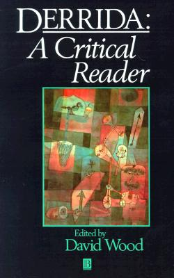 Image for DERRIDA : A CRITICAL READER ( BLACKWELL CRITICAL READERS )
