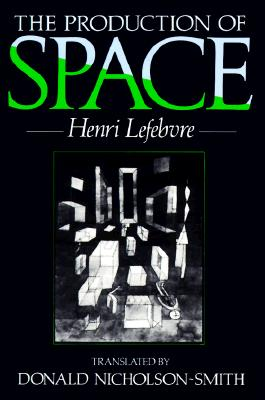 The Production of Space, Lefebvre, Henri