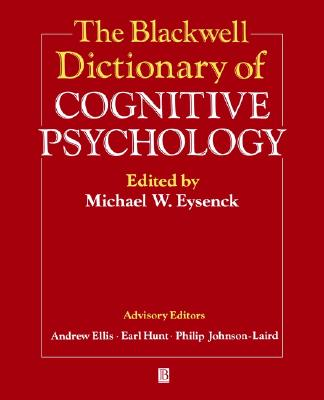 The Blackwell Dictionary of Cognitive Psychology (Blackwell Reference)